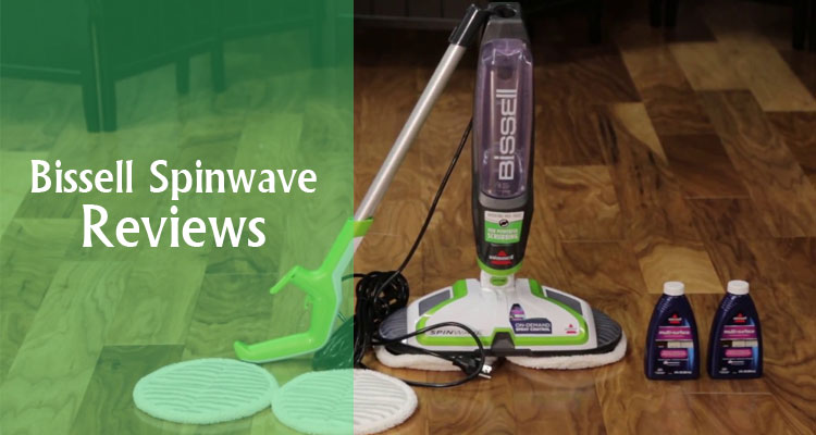 Bissell Spinwave Reviews