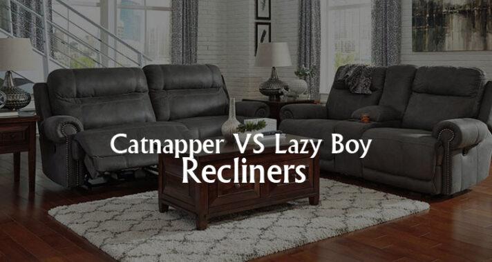 catnapper vs lazy boy
