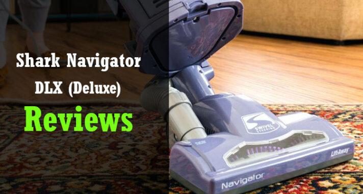 Shark Navigator DLX Reviews