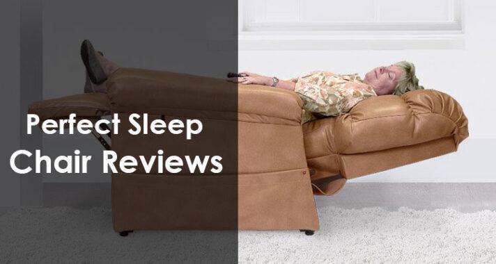 The Perfect Sleep Chair Reviews