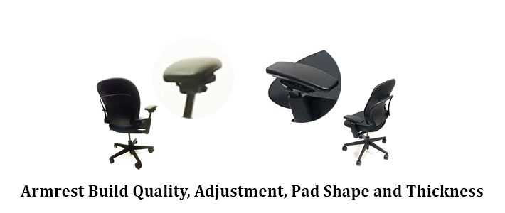 Armrest build quality, adjustment, pad shape and thickness